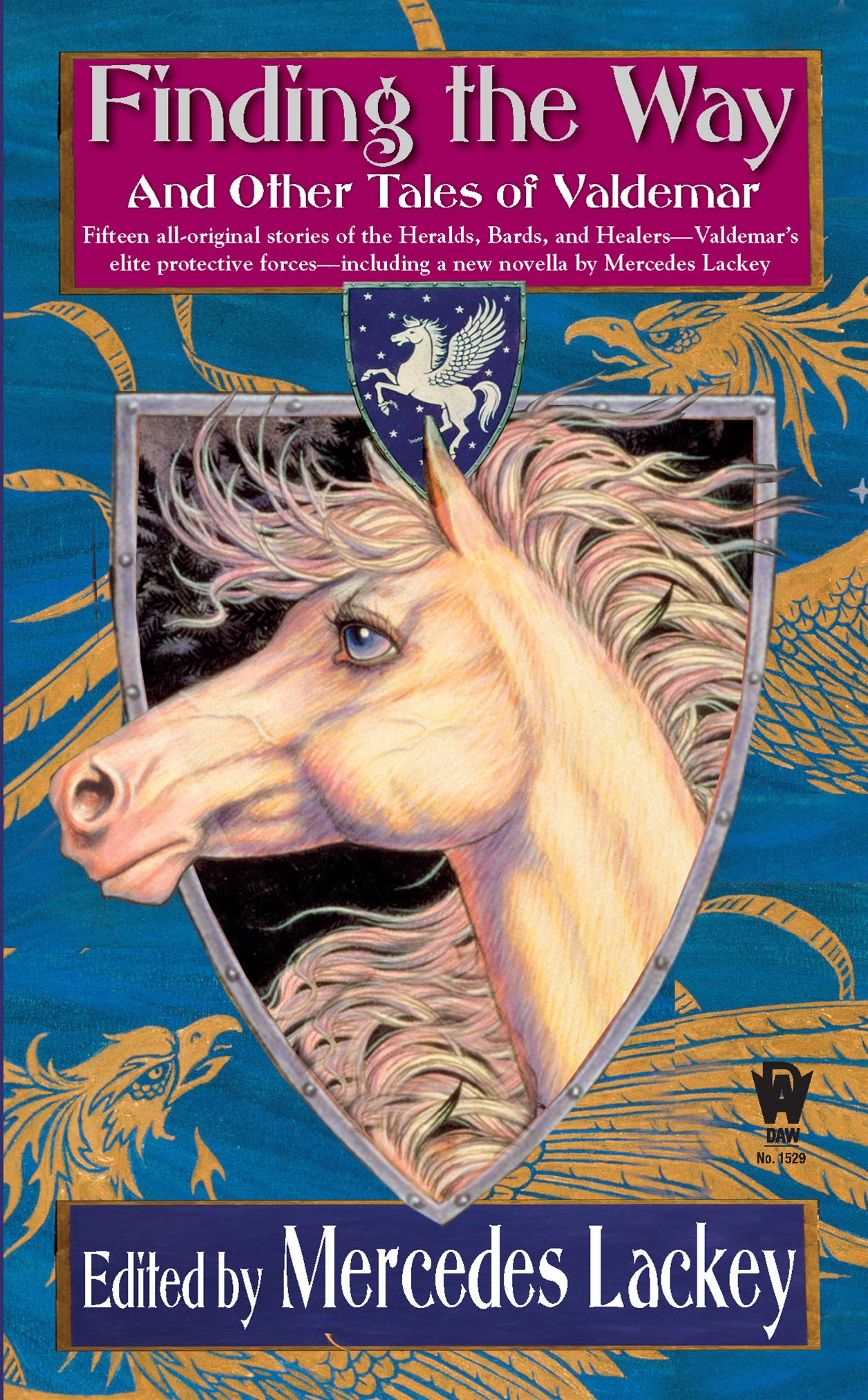 Finding the Way and Other Tales of Valdemar By: Mercedes Lackey