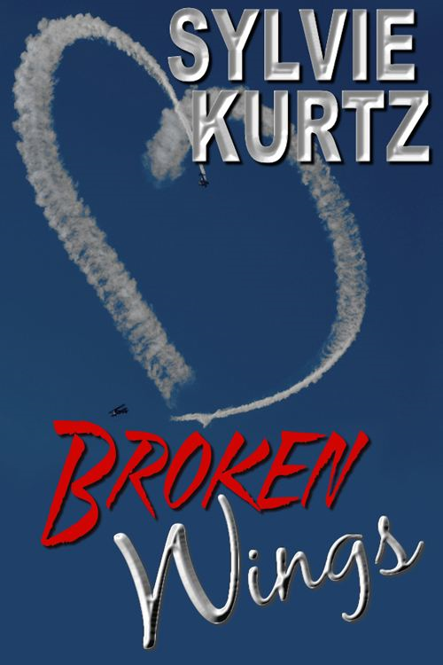 Broken Wings By: Sylvie Kurtz