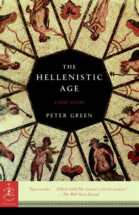 The Hellenistic Age By: Peter Green