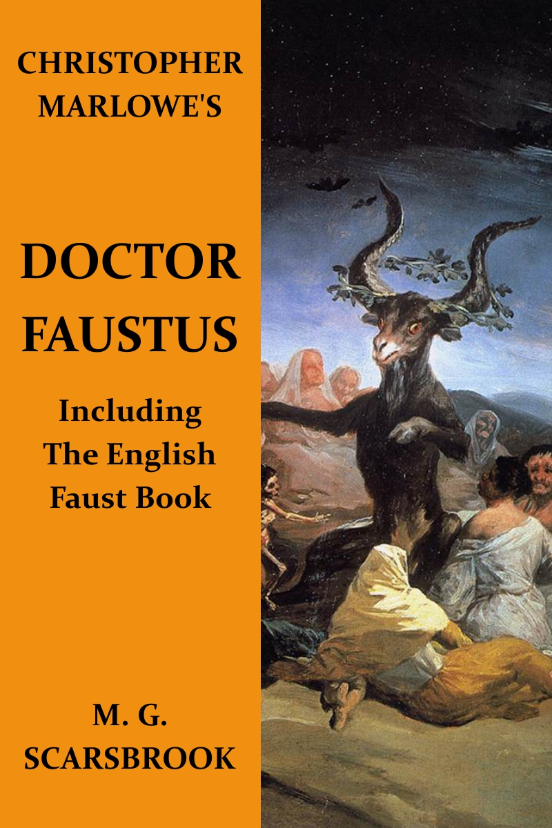 Christopher Marlowe's Doctor Faustus By: Christopher Marlowe,M. G. Scarsbrook