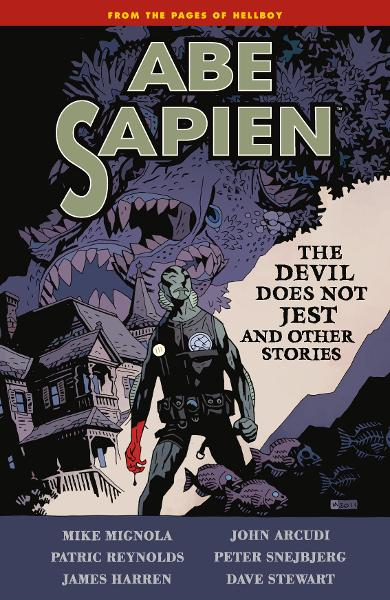 Abe Sapien Volume 2: The Devil Does Not Jest By: Mike Mignola, John Arcudi, James Harren  (artist), Patric Reynolds  (artist), Peter Snejbjerg  (artist, Dave Stewart (colorist), Mike Mignola (cover artist)