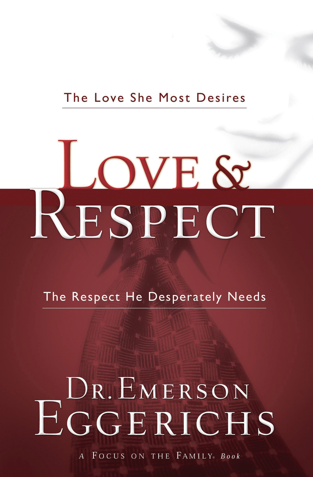 Love & Respect By: Emerson Eggerichs