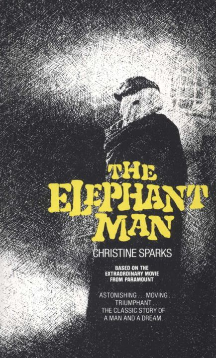 Elephant Man By: Christine Sparks