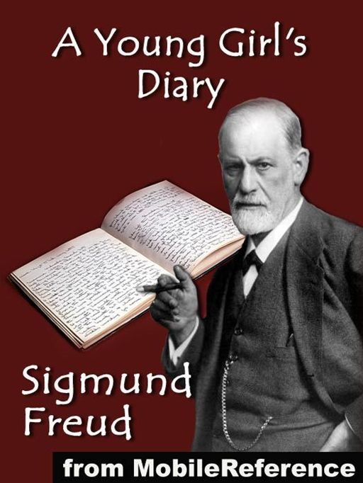A Young Girl's Diary (Mobi Classics) By: Sigmund Freud,Eden Paul (Translator),Cedar Paul (Translator)