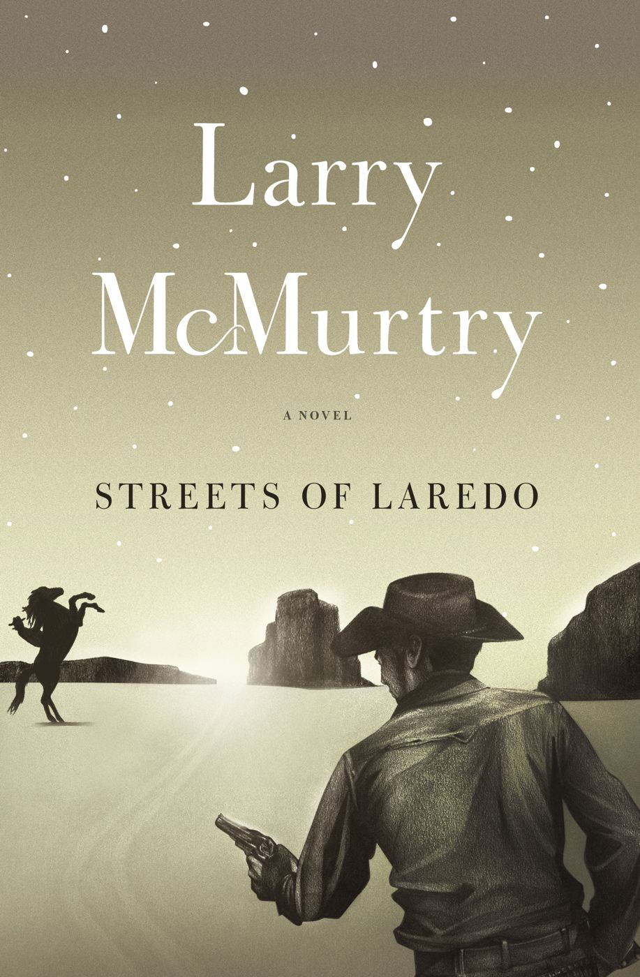 Streets Of Laredo By: Larry McMurtry