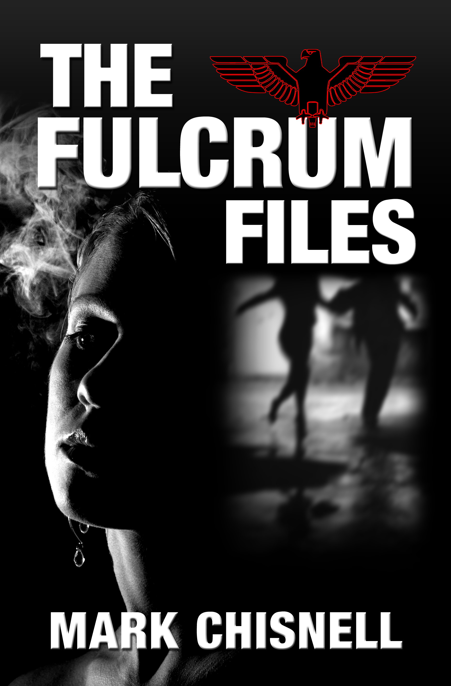 The Fulcrum Files By: Mark Chisnell