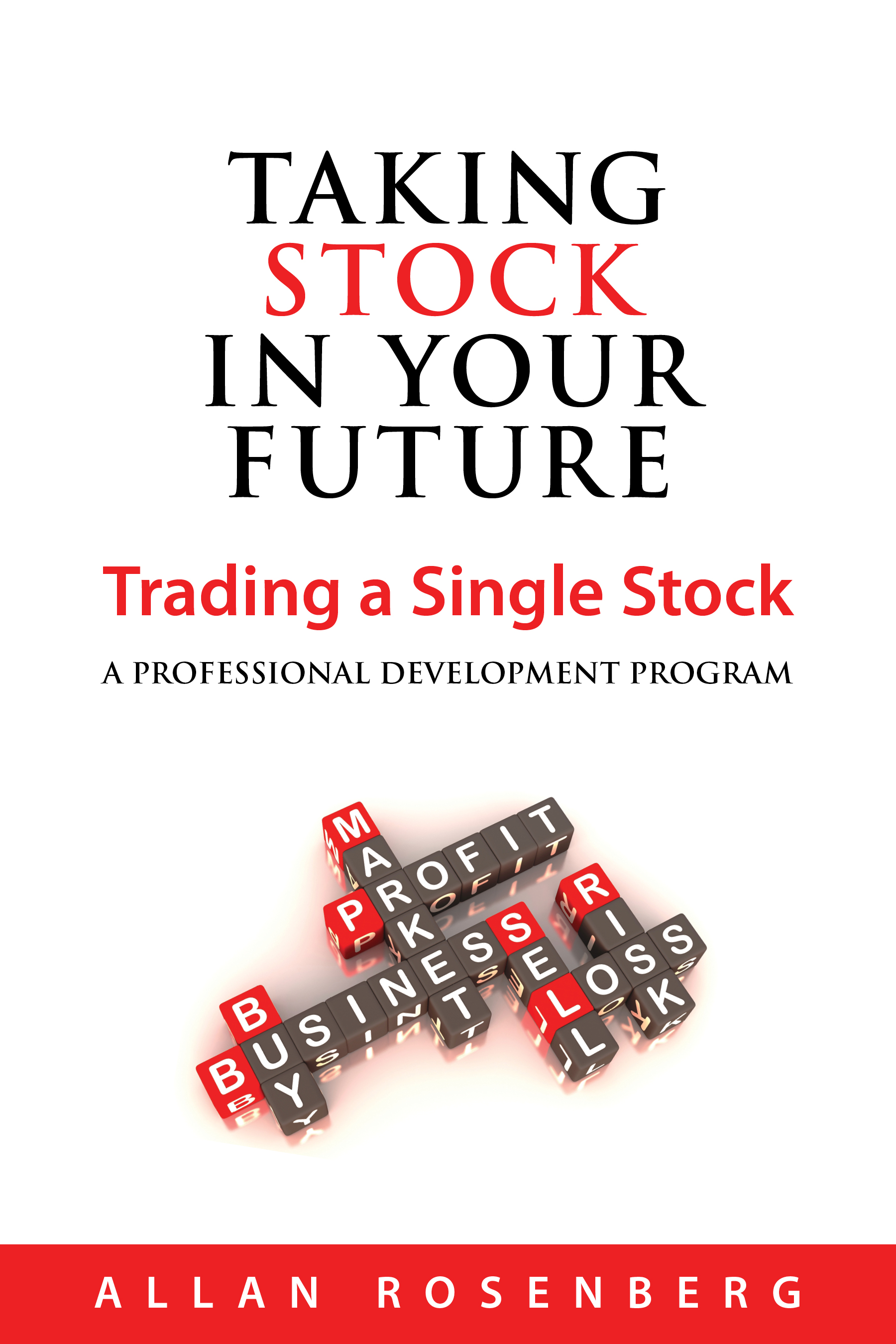 Taking Stock in Your Future: Trading a Single Stock