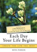 download Each Day Your Life Begins book