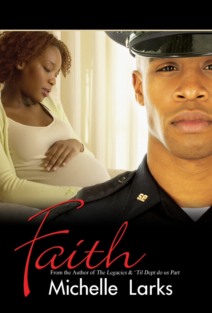Faith By: Michelle Larks