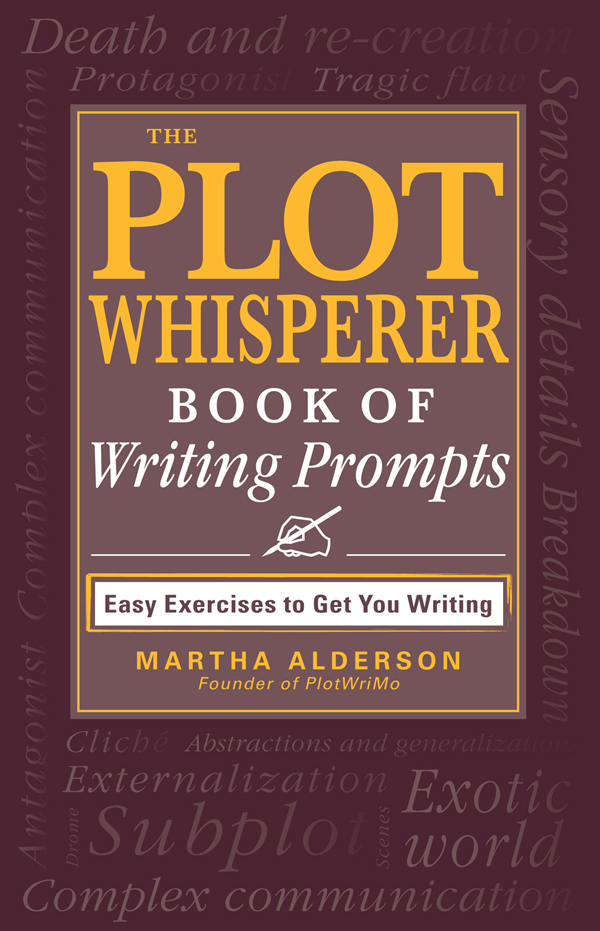 The Plot Whisperer Book of Writing Prompts