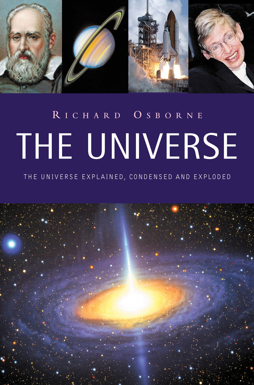 The Universe By: Richard Osborne