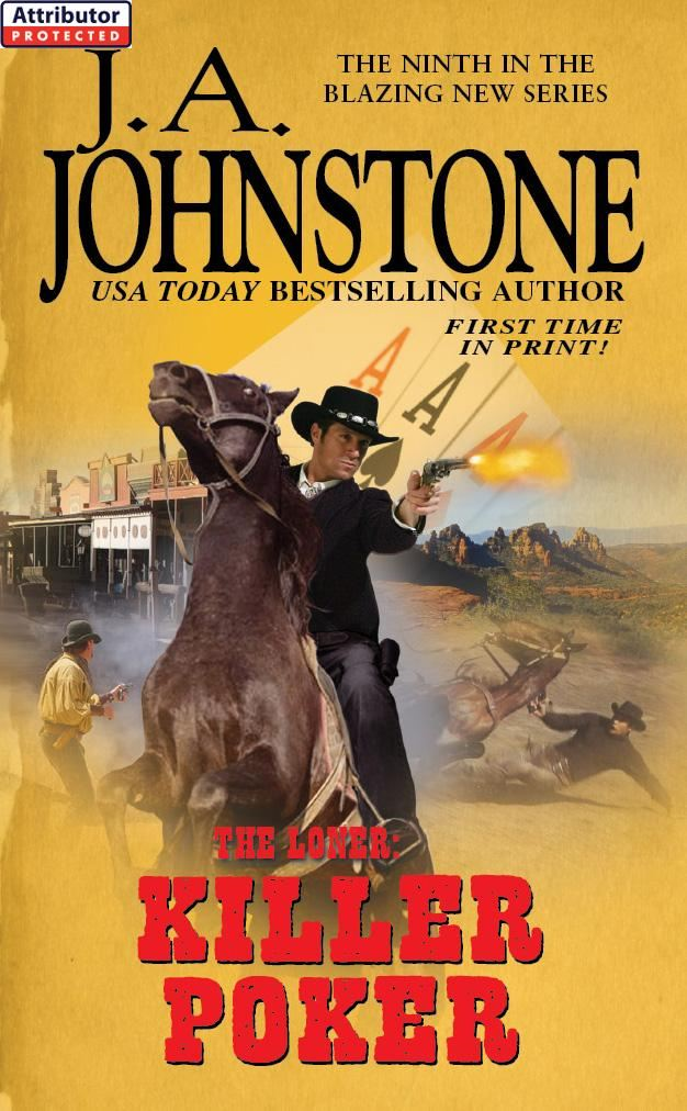The Loner: Killer Poker By: J.A. Johnstone