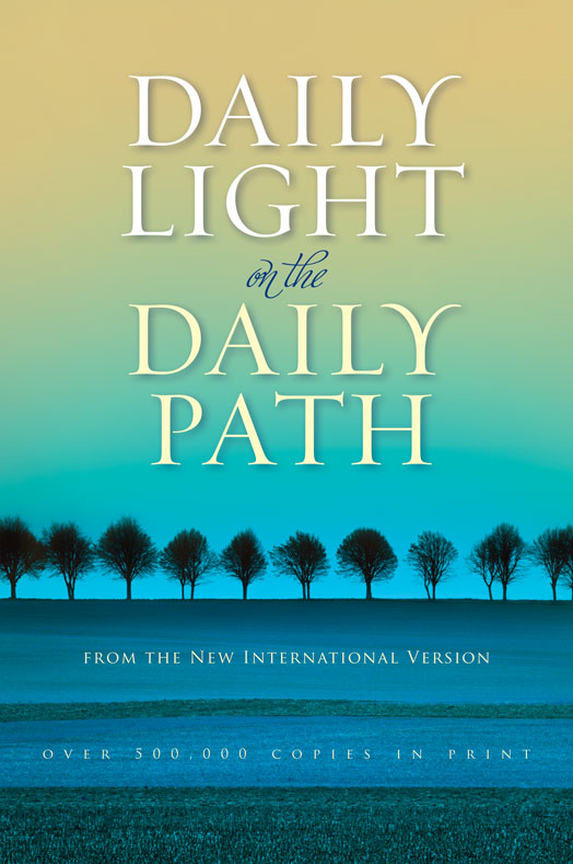 Daily Light on the Daily Path By: Various Authors