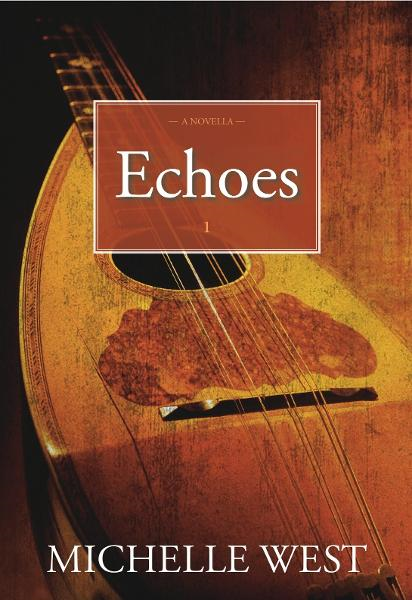 Echoes By: Michelle West