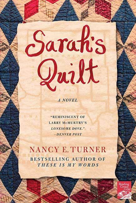 Sarah's Quilt By: Nancy E. Turner