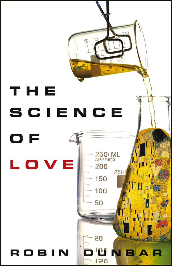 The Science of Love By: Robin Dunbar