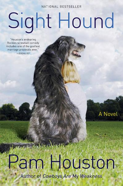 Sight Hound: A Novel By: Pam Houston