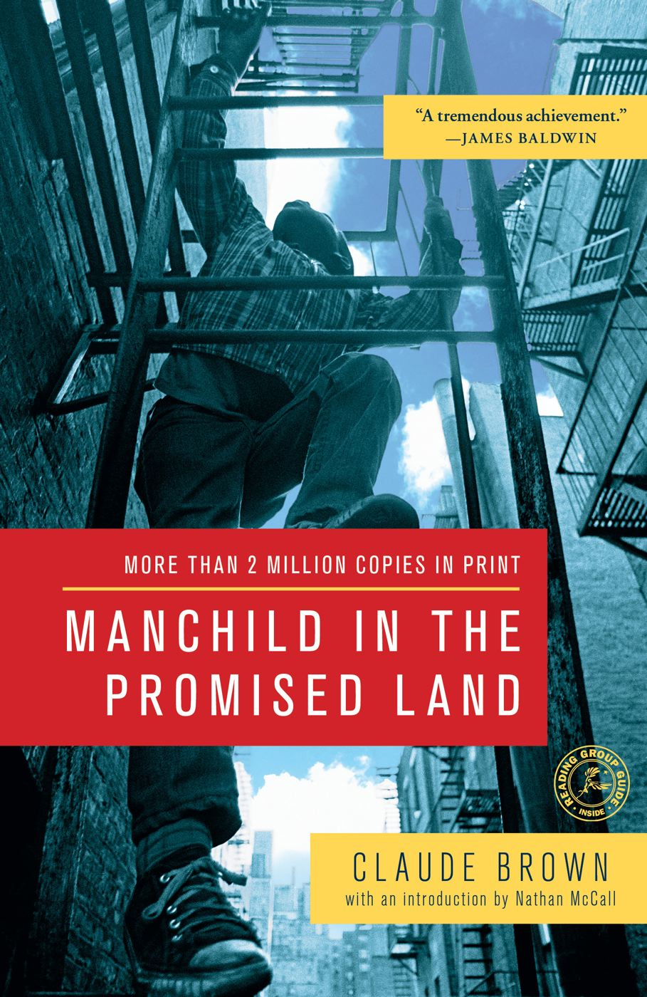 Manchild in the Promised Land By: Claude Brown