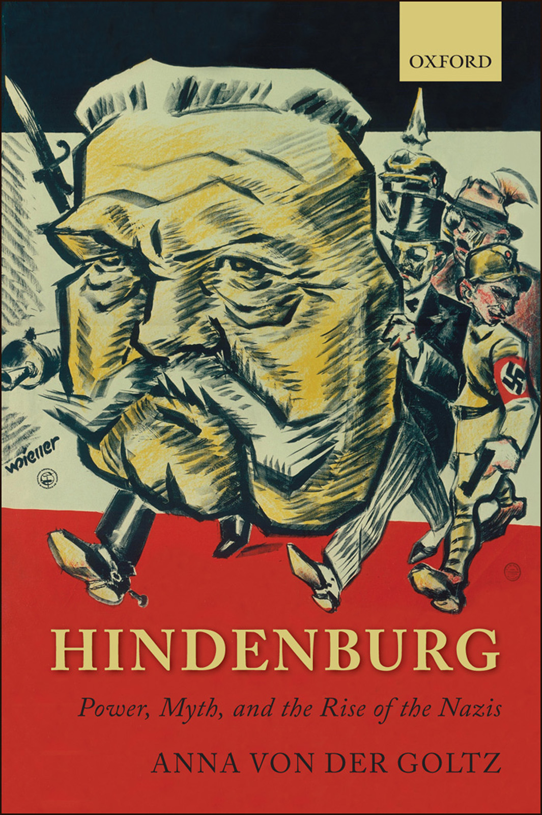 Hindenburg:Power, Myth, and the Rise of the Nazis