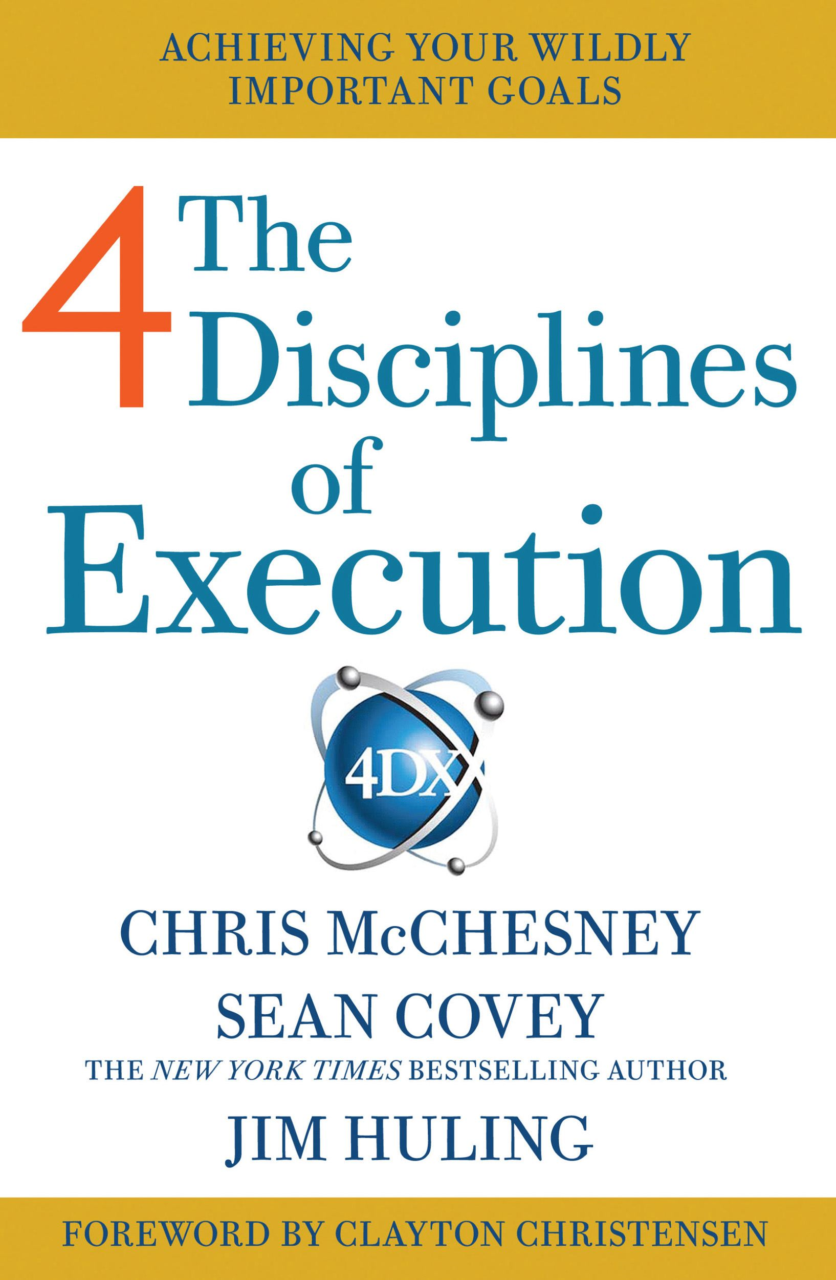 4 Disciplines of Execution Getting Strategy Done