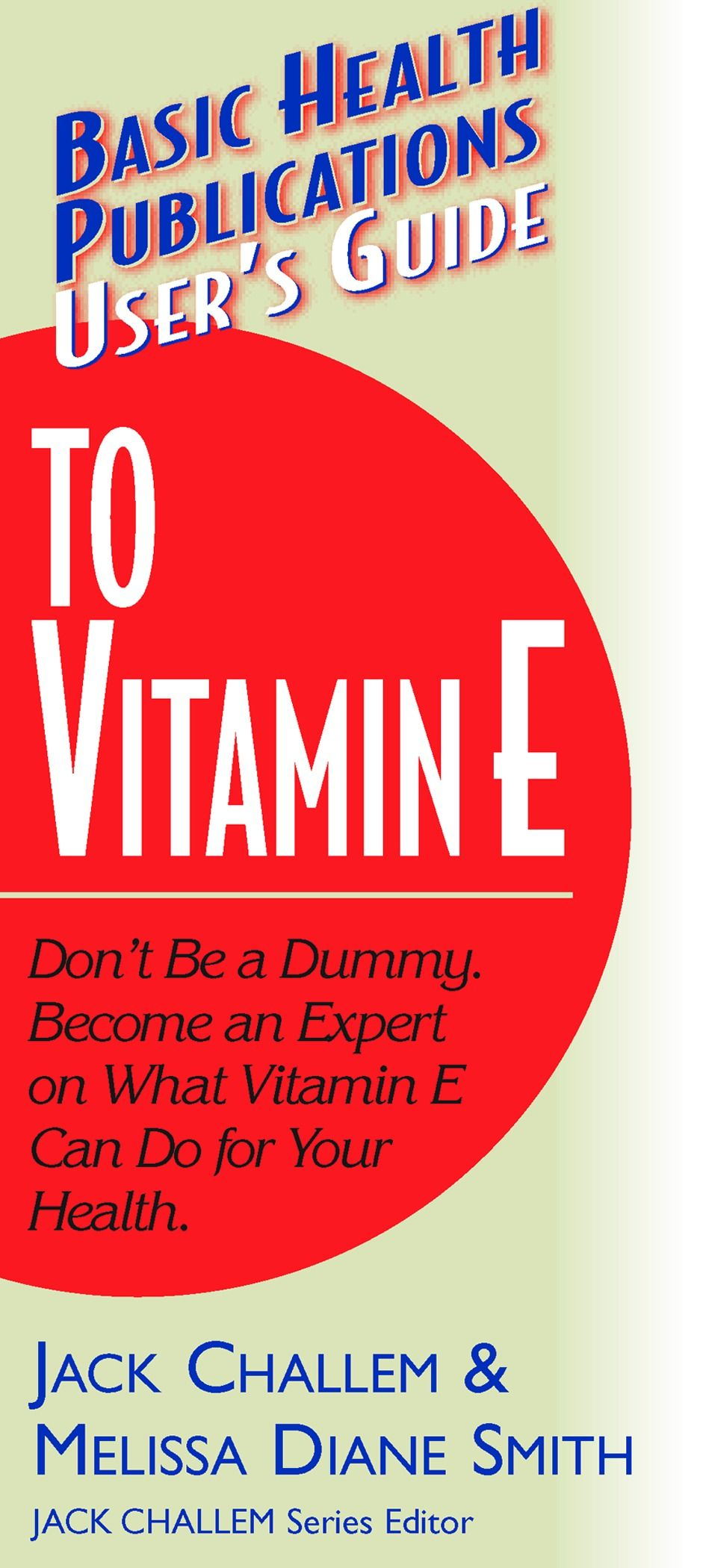 User's Guide to Vitamin E: