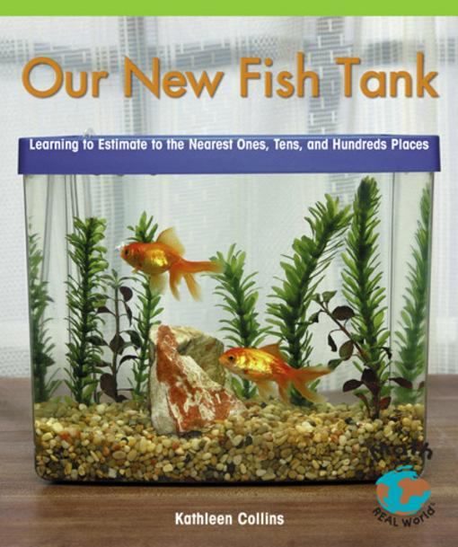 Download our new fish tank learning to estimate and for Closest fish store
