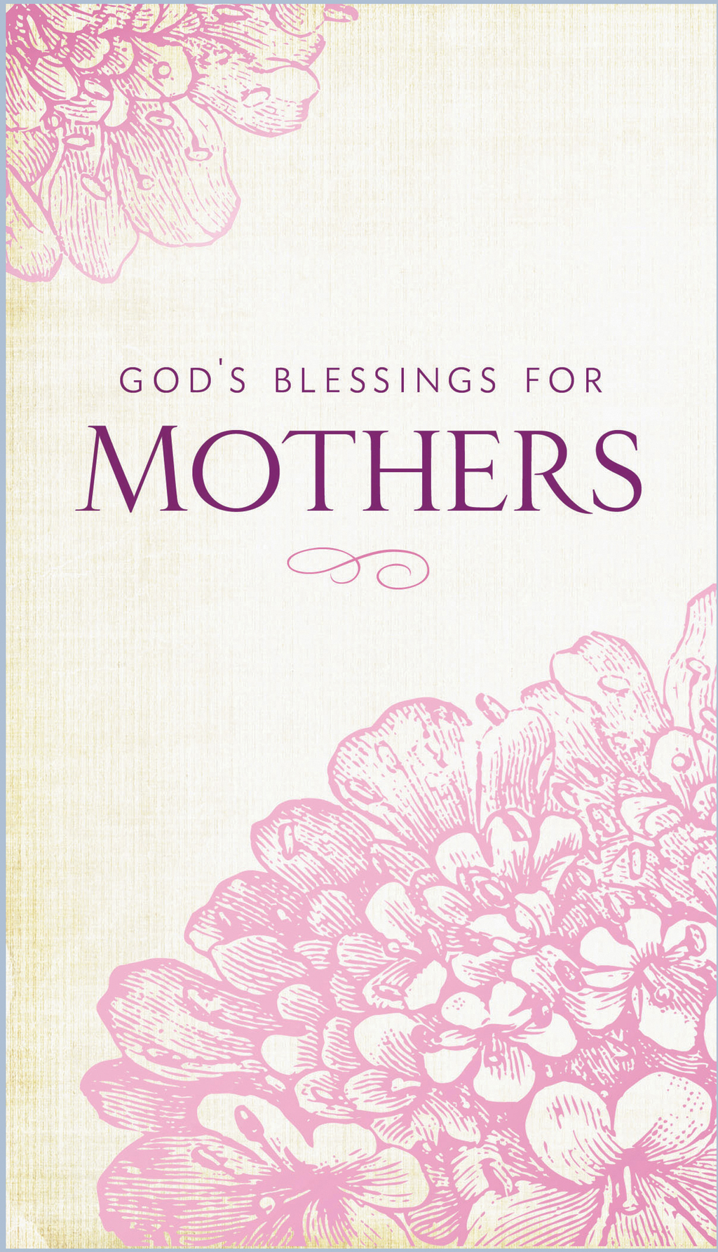 God's Blessings for Mothers By: Jack Countryman