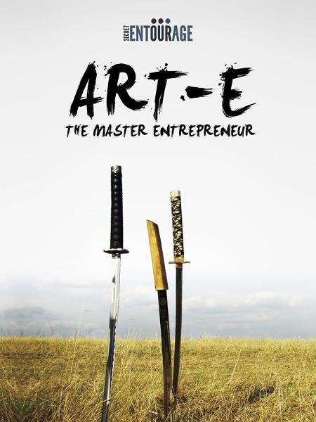 ART-E: The Master Entrepreneur