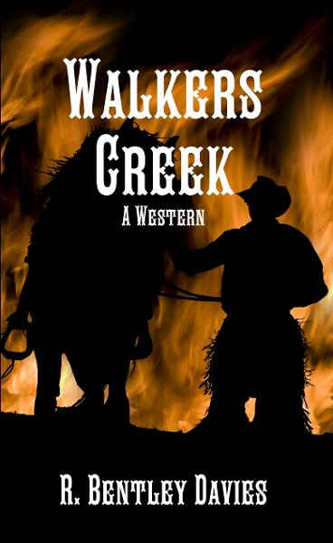 Walkers Creek: A Western
