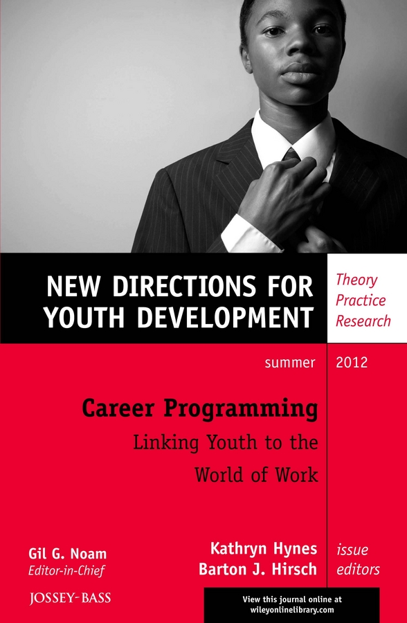 Career Programming: Linking Youth to the World of Work