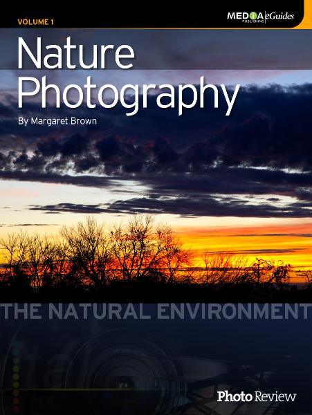 Nature Photography Volume 1: The Natural Environment By: Margaret Brown