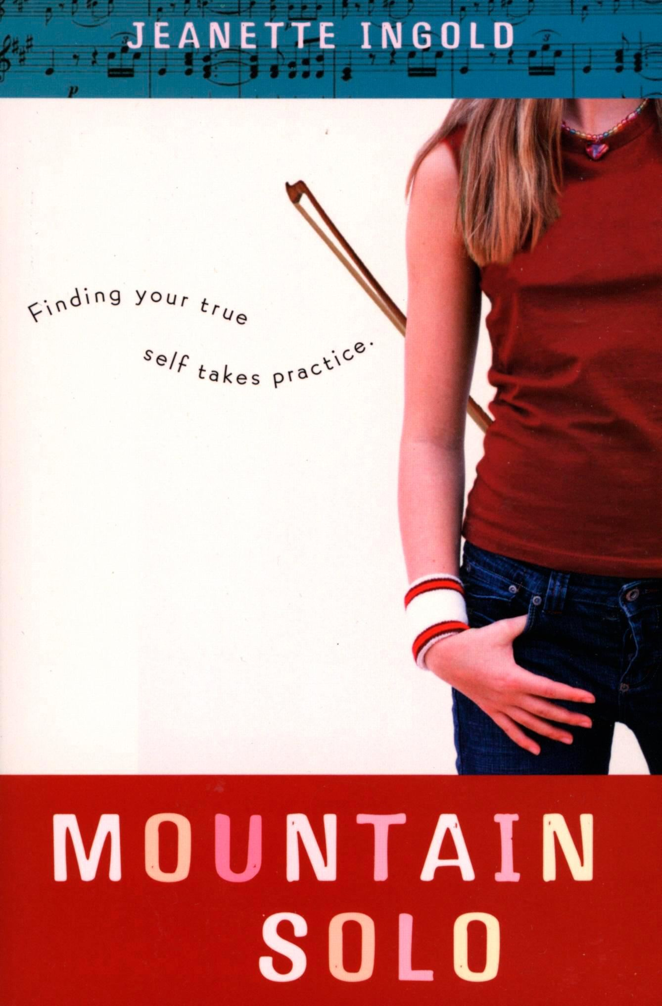 Mountain Solo By: Jeanette Ingold