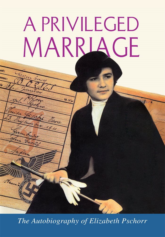 A Privileged Marriage By: Elizabeth Pschorr