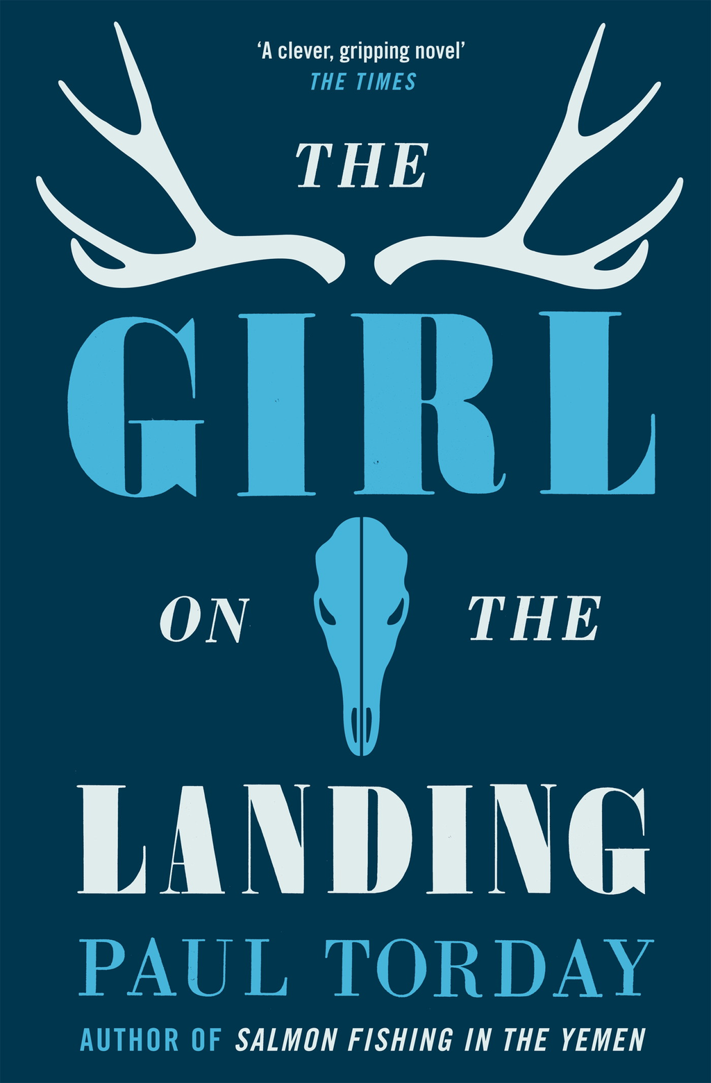The Girl On The Landing By: Paul Torday