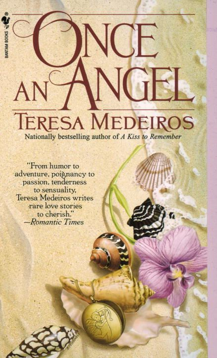 Once an Angel By: Teresa Medeiros