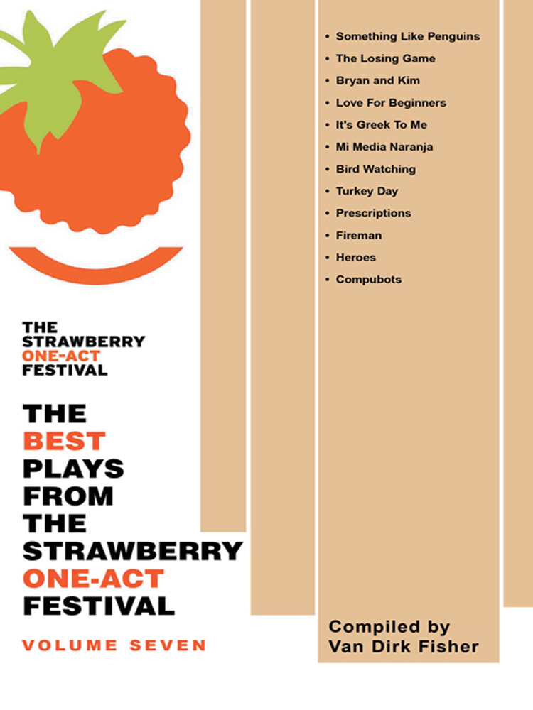 THE BEST PLAYS FROM THE STRAWBERRY ONE-ACT FESTIVAL:  VOLUME SEVEN