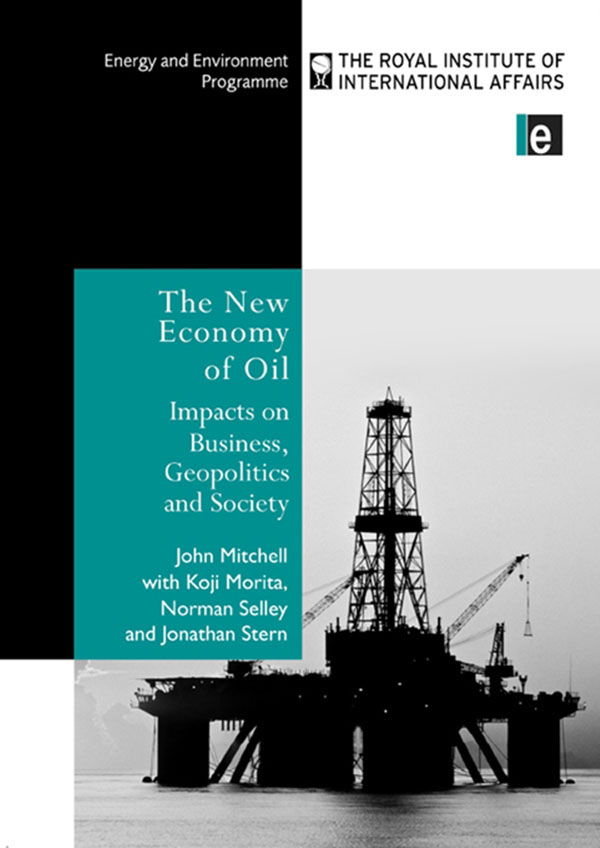 The New Economy of Oil Impacts on Business,  Geopolitics and Society.