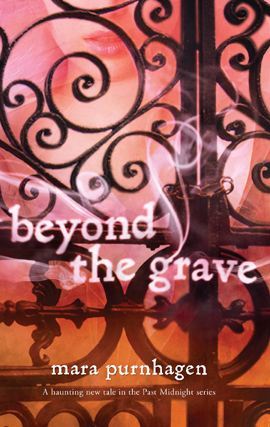 Beyond the Grave By: Mara Purnhagen