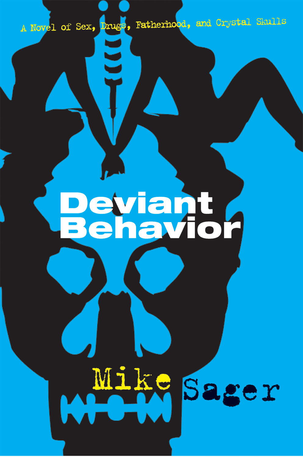Deviant Behavior By: Mike Sager