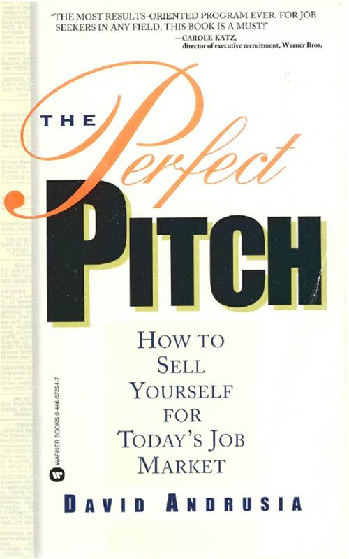 The Perfect Pitch By: David Andrusia