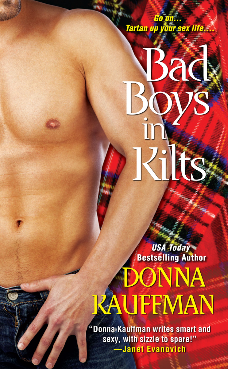 Bad Boys In Kilts By: Donna Kauffman