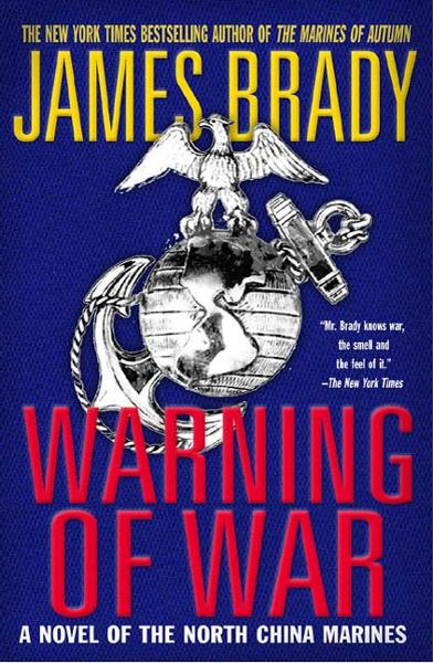 Warning of War By: James Brady