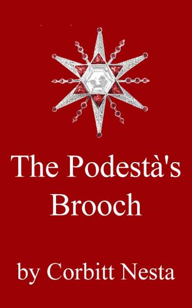 The Podestà's Brooch