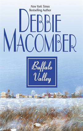 Buffalo Valley By: Debbie Macomber
