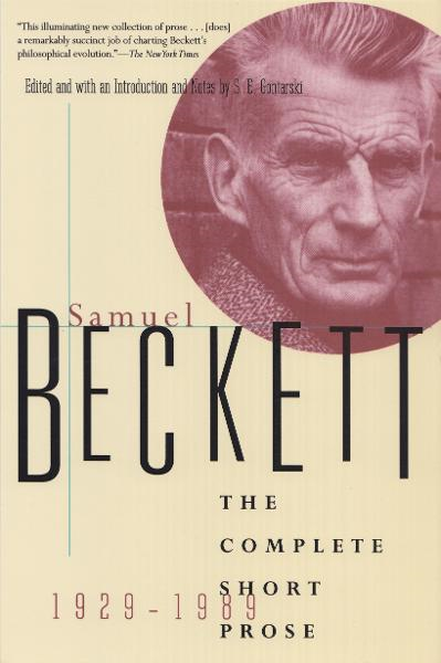 The Complete Short Prose of Samuel Beckett, 1929-1989