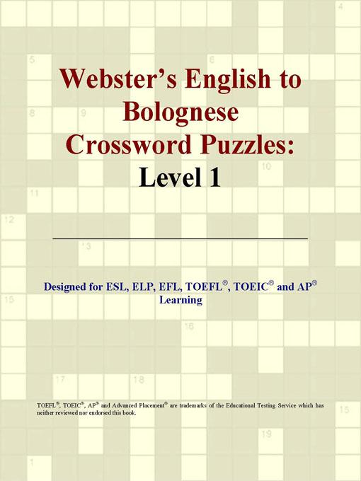 ICON Group International - Webster's English to Bolognese Crossword Puzzles: Level 1