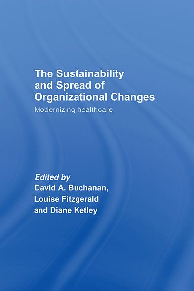 The Spread and Sustainability of Organizational Change