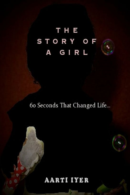 The Story of a Girl. 60 Seconds That Changed Life