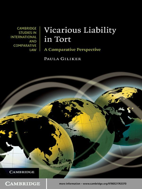 Vicarious Liability in Tort By: Paula Giliker