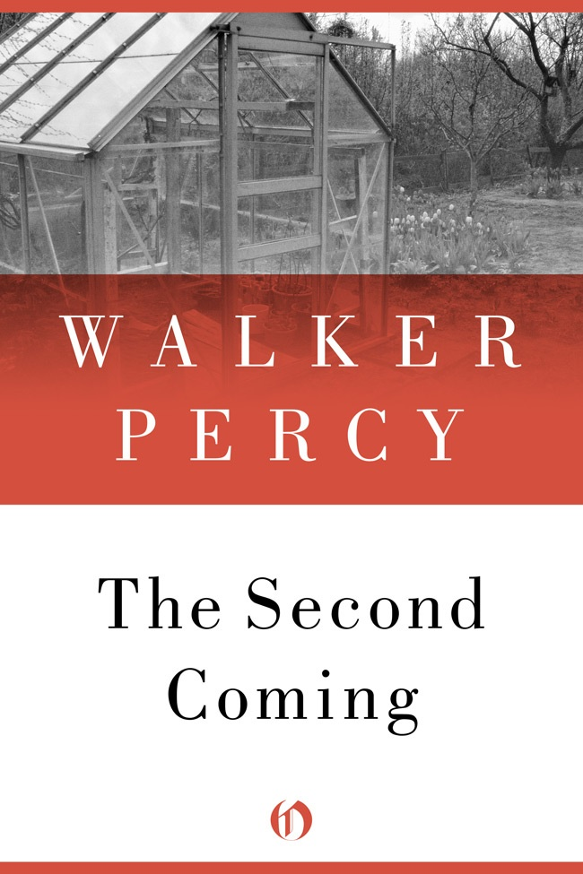 The Second Coming By: Walker Percy